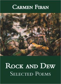 Rock and Dew: Selected Poems