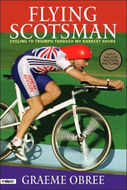 The Flying Scotsman: Cycling to Triumph Through My Darkest Hours