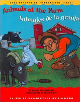Animals at the Farm/Animales de la Granja