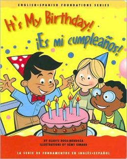It's My Birthday!/Es Mi Cumpleanos!