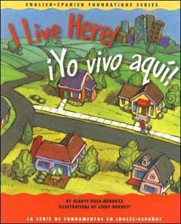 I Live Here!/Yo Vivo Aqui!