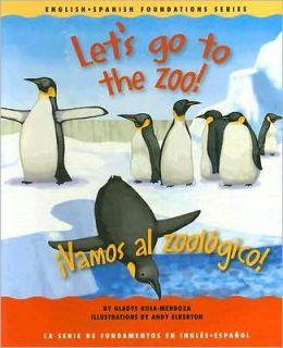 Let's Go to the Zoo!/Vamos Al Zoolgico!
