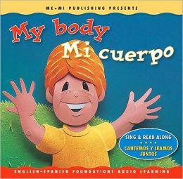 My Body/Mi Cuerpo