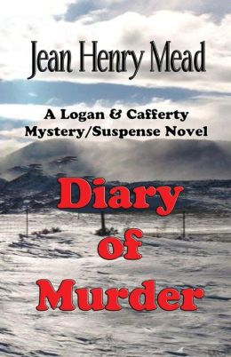 Diary of Murder: A Logan & Cafferty Mystery/Suspense Novel