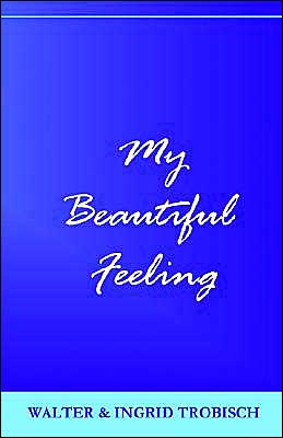 My Beautiful Feeling
