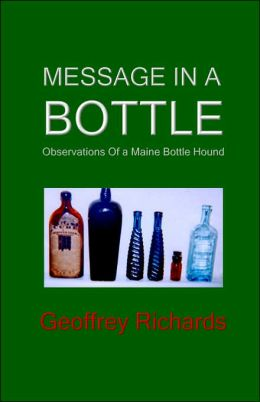 Message in a Bottle: Observations of a Maine Bottle Hound