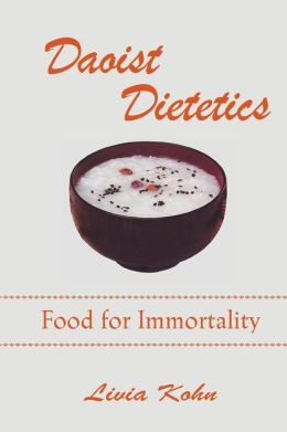 Daoist Dietetics: Food for Immortality