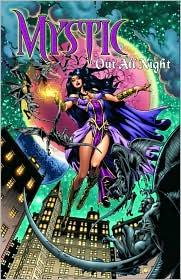 Out all Night : Mystic Vol. 4, Bedard, Tony & Fiorentino, Fabrizio & Ryan, Matt