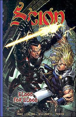 Scion Traveler, Volume 2: Blood for Blood