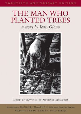 The Man Who Planted Trees