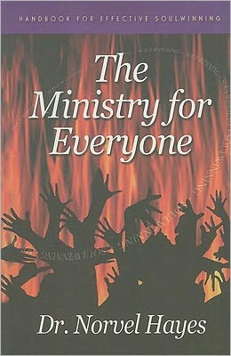 The Ministry For Everyone: Handbook For Effective Soulwinning