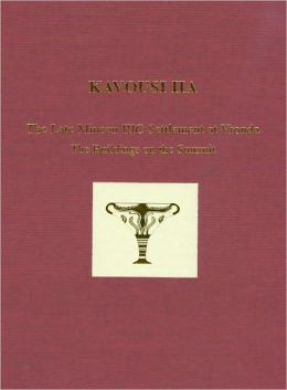 Kavousi IIA: The Late Minoan IIIC Settlement at Vronda: the Buildings on the Summit