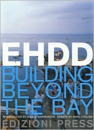 EHDD: Building Beyond the Bay