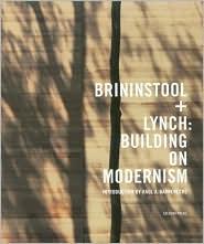 Brininstool + Lynch: Building on Modernism