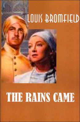The Rains Came: A Novel of Modern India
