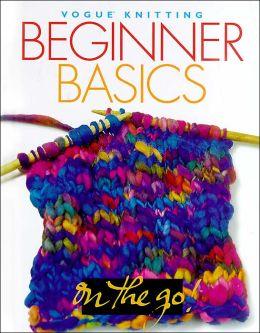 Vogue® Knitting on the Go! Beginner Basics