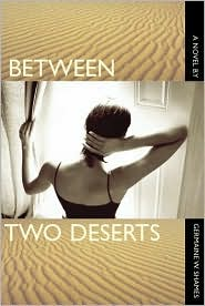 Between Two Deserts