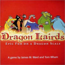 Dragon Lairds: Epic Fun on a Dragon Scale [With CardsWith Plastic Pawns & Pretend MoneyWith GameboardWith Rules Booklet]