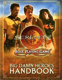 Serenity: Big Damn Heroes Handbook