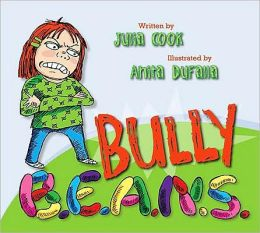Bully B.E.A.N.S: Bullies Everywhere Are Now Stopped