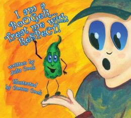 I am a Booger... Treat Me with Respect