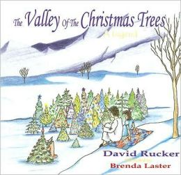 The Valley of the Christmas Trees: A Legend