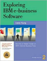 Exploring IBM E-Business Software
