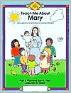 Teach Me about Mary: Discussion and Activities for Young Children
