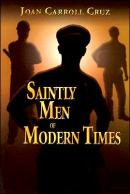 Saintly Men of Modern Times