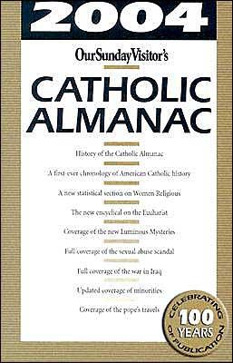 Our Sunday Visitor's 2004 Catholic Almanac