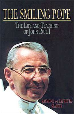 Smiling Pope: The Life and Teaching of John Paul I