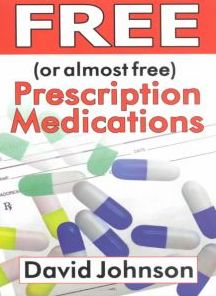 Free (or Almost Free) Prescription Medications: Where and How to Get Them