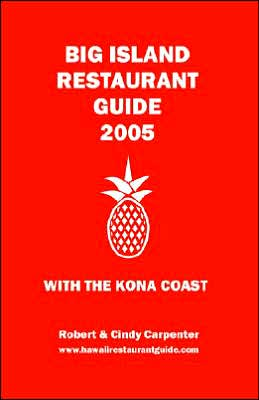 Big Island Restaurant Guide 2005