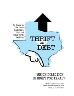 Thrift or Debt: Which Direction Is Right for Texas?