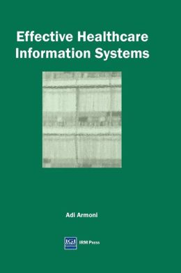 Effective Healthcare Information Systems