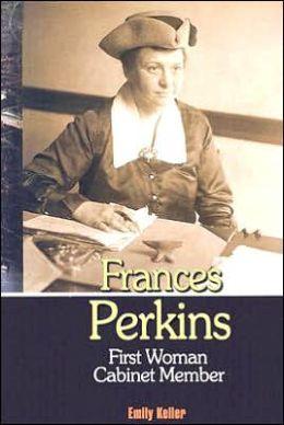 Frances Perkins: First Women Cabinet Member