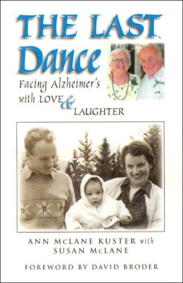 Last Dance: Facing Alzheimer's with Love and Laughter