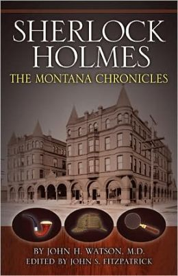 Sherlock Holmes: The Montana Chronicles