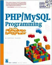 PHP/MySQL Programming for the Absolute Beginner (Absolute Beginner Series)