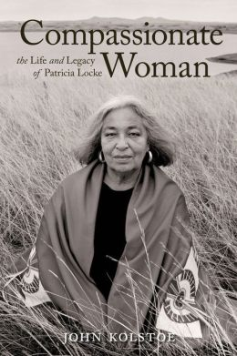 Compassionate Woman: The Life and Legacy of Patricia Locke