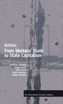 Russia: From Workers' State to State Capitalism