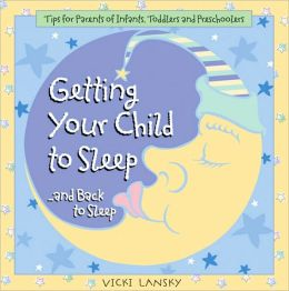 Getting Your Child To Sleep - and Back to Sleep