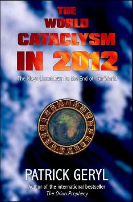 World Cataclysm in 2012