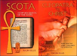 Cleopatra to Christ: Scota: Jesus Was The Great Grandson of Cleopatra
