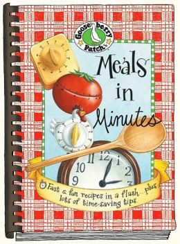 Meals in Minutes: Fast and Fun Recipes in a Flash... Plus Lots of Timesaving Tips