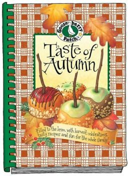 Taste of Autumn: Filled to the Brim with Harvest Celebrations, Tasty Recipes and Fun for the Whole Family!