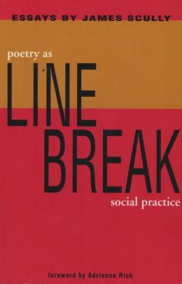 Line Break: Poetry as Social Practice