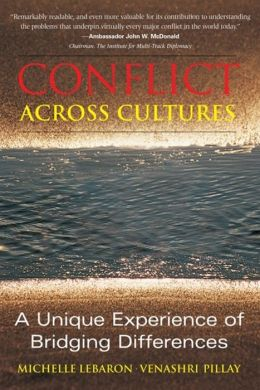 Conflict Across Cultures: Unique Experience of Bridging Differences