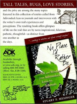 No Place I'd Rather Be: Wit and Wisdom from Adirondack Lean-to Journals