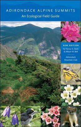 Adirondack Alpine Summits: An Ecological Field Guide